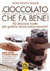 Il Cioccolato che fa Bene! - Libro
