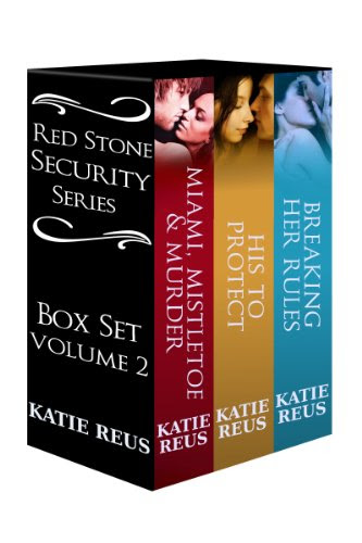 Red Stone Security Series Box Set: Volume 2 by Katie Reus
