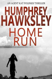 Home Run by Humphrey Hawksley