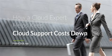 How a Cloud Expert Helps Keep Cloud Support Costs Down