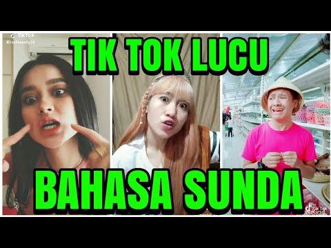 Lucu pake ban t Video Tik Tok Bahasa Sunda