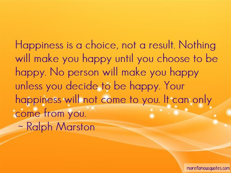 Only You Can Decide To Be Happy Quotes Top 2 Quotes About Only You