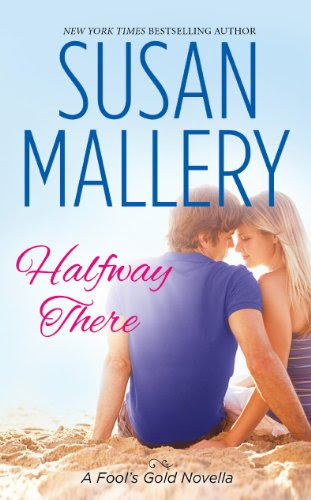 Halfway There (Fool's Gold) by Susan Mallery