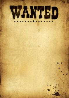 Blank Wanted Poster Template Wordimage Of A Old Wanted Poster With ...