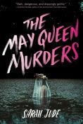 Title: The May Queen Murders, Author: Sarah Jude