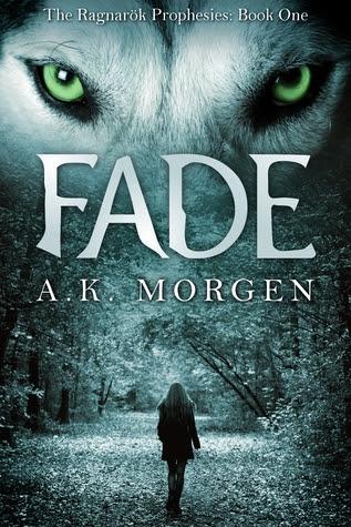 Fade (The Ragnarök Prophesies, #1)