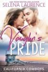 Vaughn's Pride - Selena Laurence