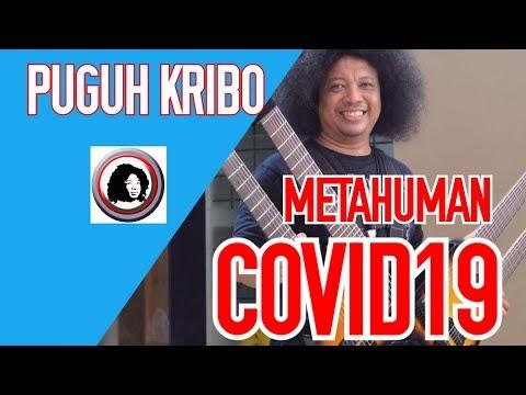 METAHUMAN COVID19 - PUGUH KRIBO (Original Song) - (Bukan Cover)