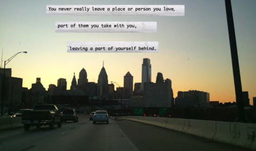 Quotes About Leaving A Place Behind 15 Quotes