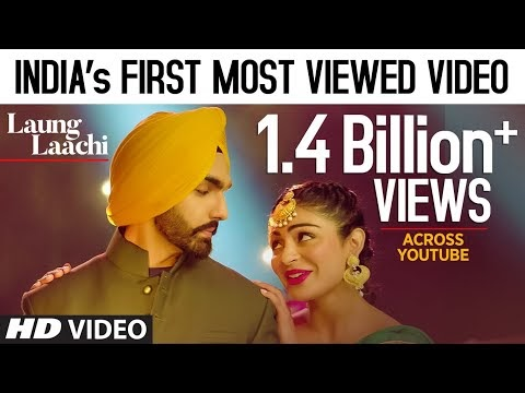 Laung Laachi by Mannat Noor is now most viewed Indian song on YouTube