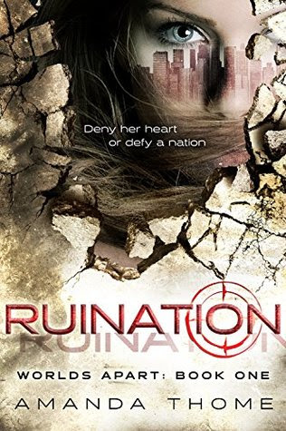 Ruination (Worlds Apart, #1)
