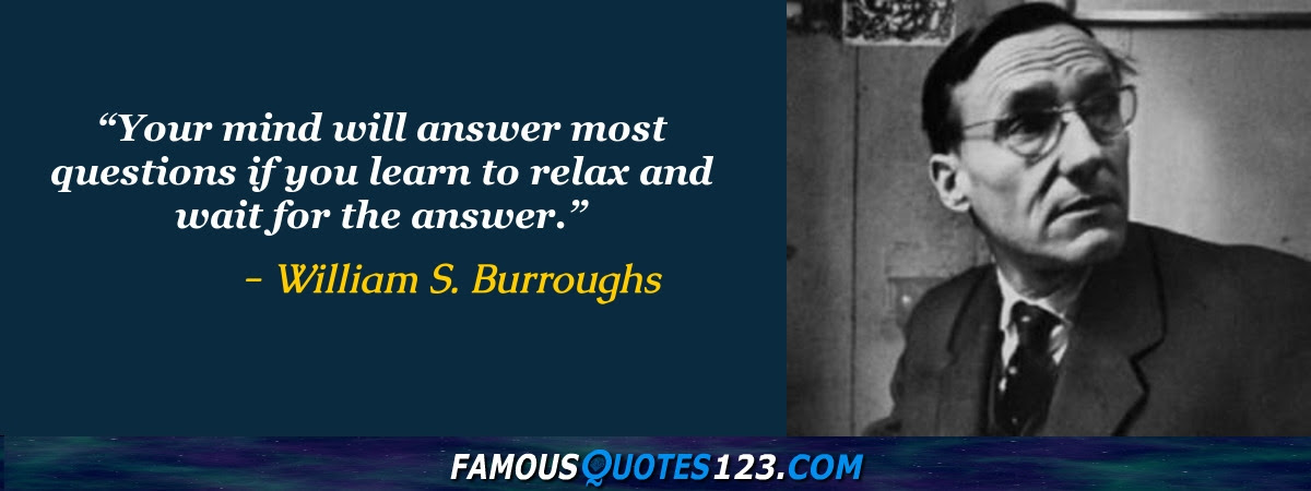 William S Burroughs Quotes Famous Quotations By William S