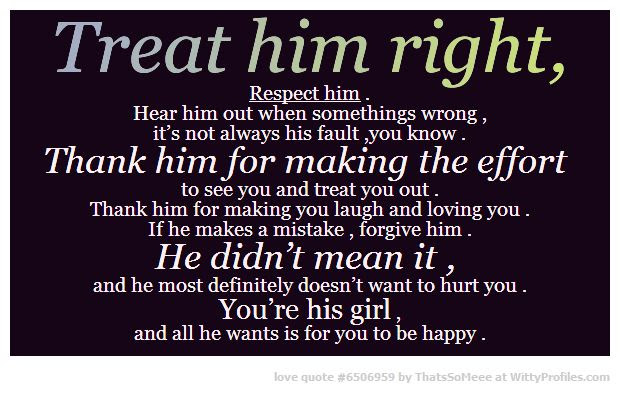 Quotes About Guys Treating You Right 18 Quotes
