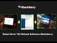 Cara Mengatasi Blackberry Error 102 Reload Software