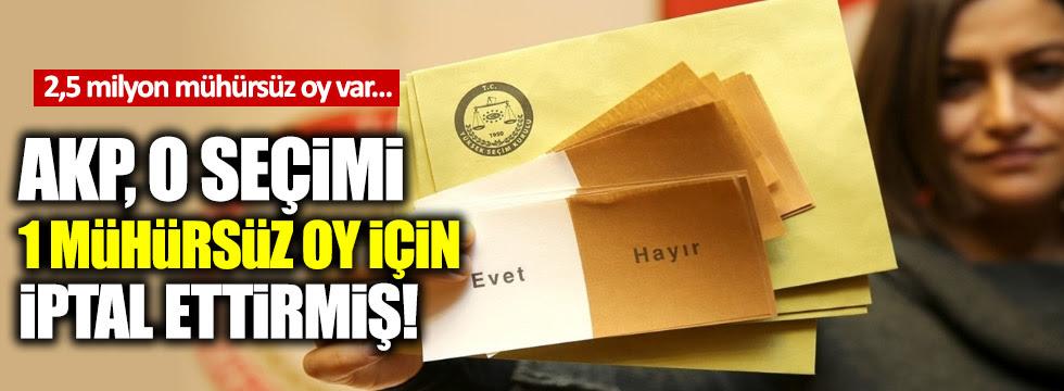 AKP'nin '1 mühürsüz oy' seçim tekrarı