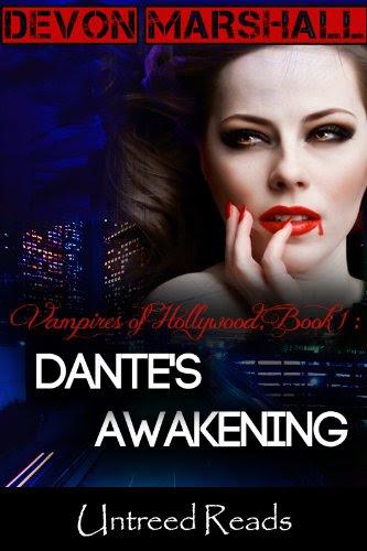 Dante's Awakening (Vampires of Hollywood) by Devon Marshall