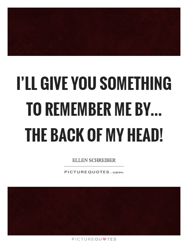 Remember Me Quotes Sayings Remember Me Picture Quotes