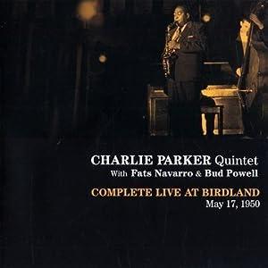 Charlie Parker: Complete Live At Birdland cover