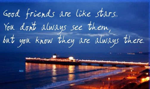 My Good Friends Are Like Stars Friendship Quote Quotespicturescom