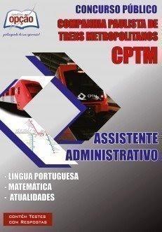 Apostila Concurso CPTM-SP ASSISTENTE ADMINISTRATIVO