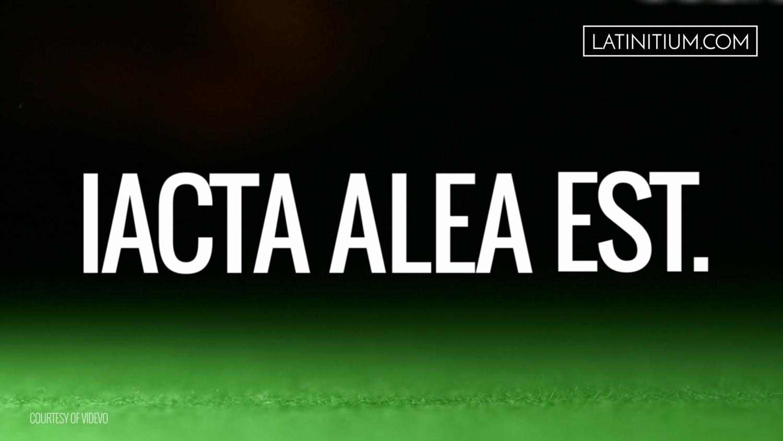 Iacta Alea Est Crossing The Rubicon Latinitium