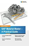 SAP Material Master - A Practical Guide