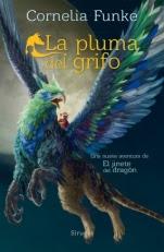 La pluma del grifo (El jinete del dragón II) Cornelia Funke