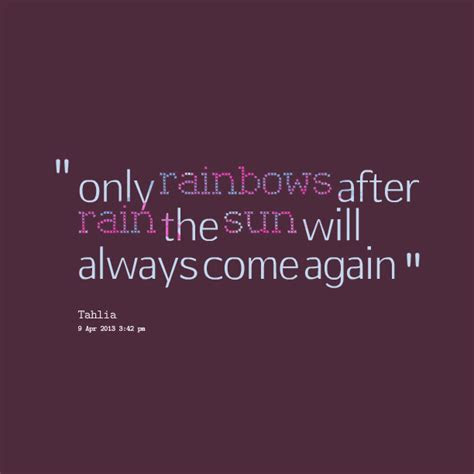 Sunshine Comes After Rain Quotes
