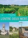 L\'Entre-Deux-Mers par Antoine Lebègue