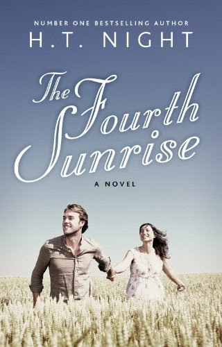 The Fourth Sunrise: A Love Story by H.T. Night