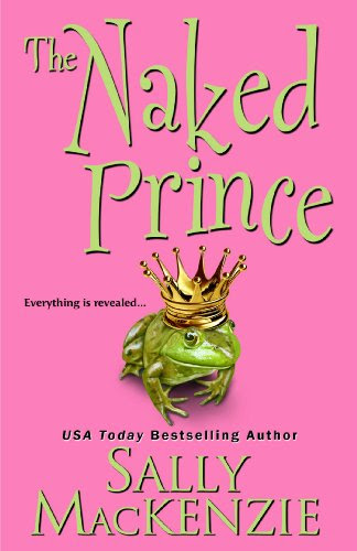 The Naked Prince (Naked Nobility) by Sally MacKenzie