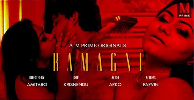Kamagni (2020) Bengali M-Prime Short Film