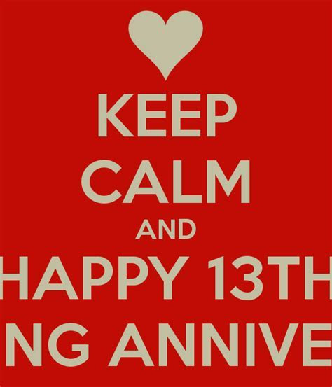 KEEP CALM AND HAPPY 13TH WEDDING ANNIVERSARY Poster