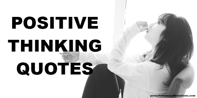 Positive Thinking Quotes Powerful Money Affirmations
