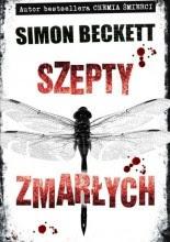 """Simon Beckett """"Szepty zmarłych"""""""