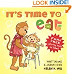 It's Time To Eat: A Children's Pictur...