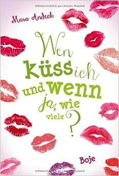 wen küss ich und wenn ja wie viele