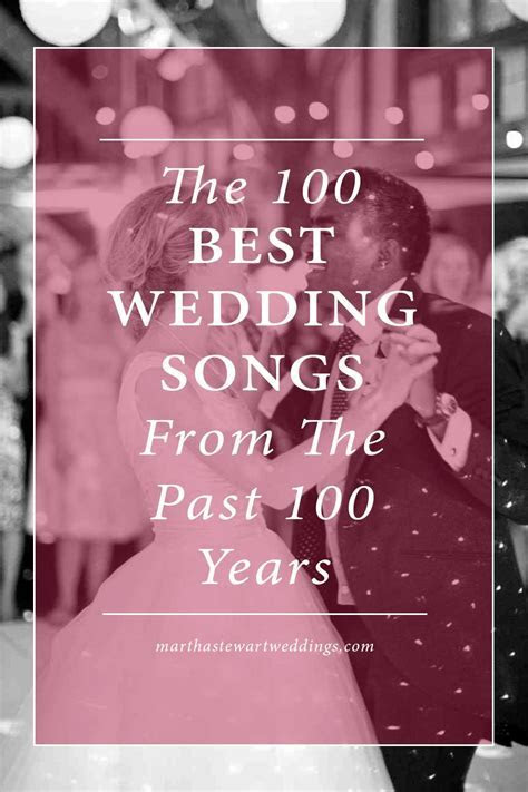 The 100 Best Wedding Songs from the Past 100 Years