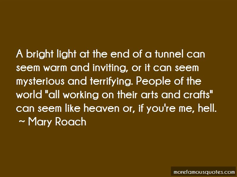 End Tunnel Quotes Top 46 Quotes About End Tunnel From Famous Authors