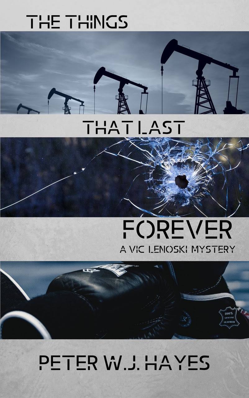 The Things That Last Forever by Peter W. J. Hayes