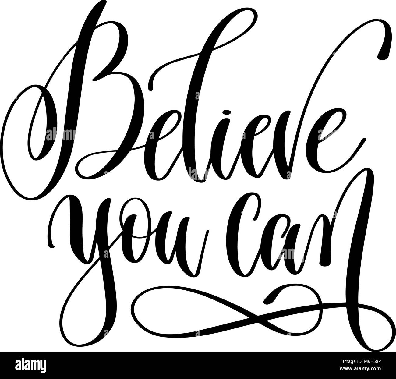 Believe You Can Hand Lettering Positive Quote Stock Vector Art