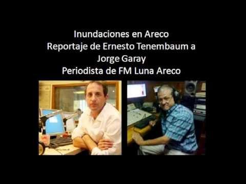 REPORTAJE DE ERNESTO TENEMBAUM A JORGE GARAY PERIODISTA FM LUNA