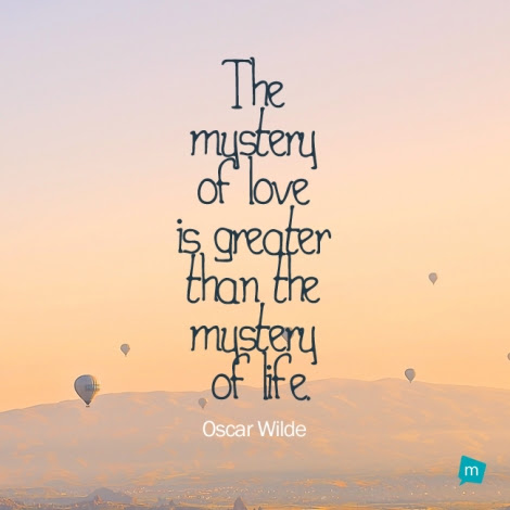 Oscar Wilde Quote Mystery Quote The Mystery Of Love Is Greater