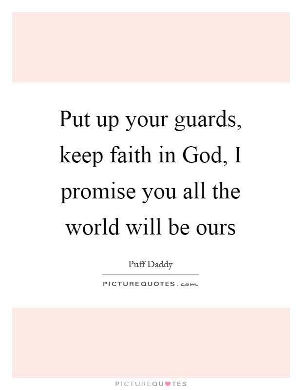 Keep Your Faith Quotes Sayings Keep Your Faith Picture Quotes
