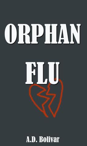 Orphan Flu