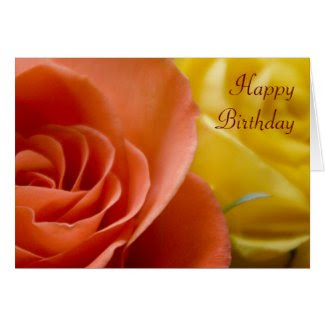 Orange & Yellow Roses Birthday Card