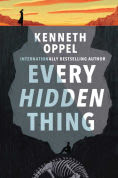 Title: Every Hidden Thing, Author: Kenneth Oppel