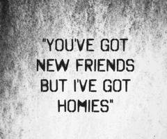 Allbeauty337 Homies Quotes