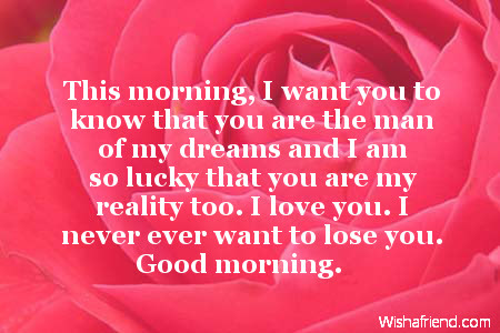 Good Morning Message For Boyfriend This Morning I Want You To