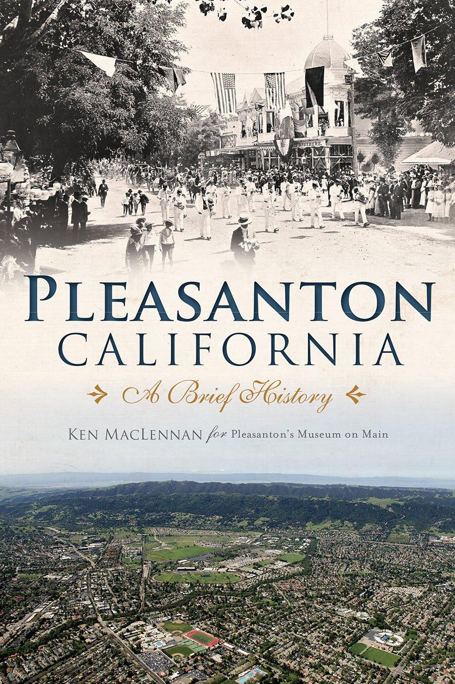Pleasanton, California:<br>A Brief History